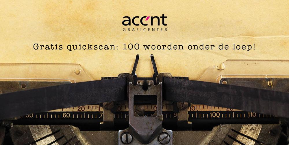 Gratis quickscan: 100 woorden onder de loep!